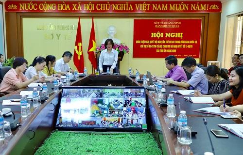 Đảng bộ Sở Y tế Quảng Ninh học tập, triển khai thực hiện Nghị quyết, chỉ thị của Trung ương và Nghị quyết của Tỉnh ủy